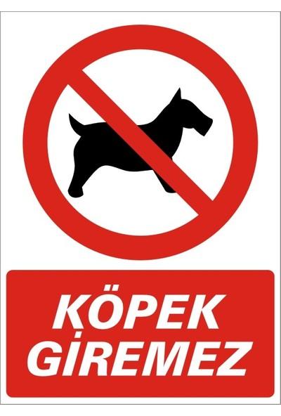 İzmir Serifgari Köpek Giremez 1 mm Galvaniz Uyarı Levhası 25 x 35 cm