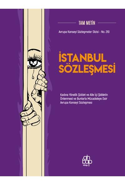 İstanbul Sözleşmesi - Tam Metin