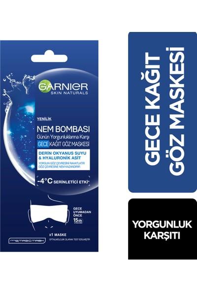 Garnier Nem Bombası Günün Yorgunluklarına Karşı Gece Kağıt Göz Maskesi