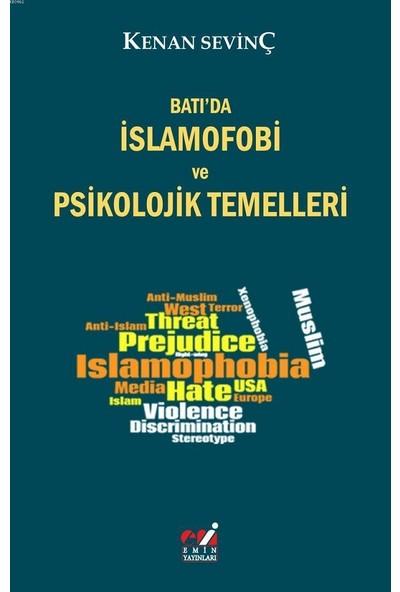 Batıda İslamofobi ve Psikolojik Temelleri - Kenan Sevinç