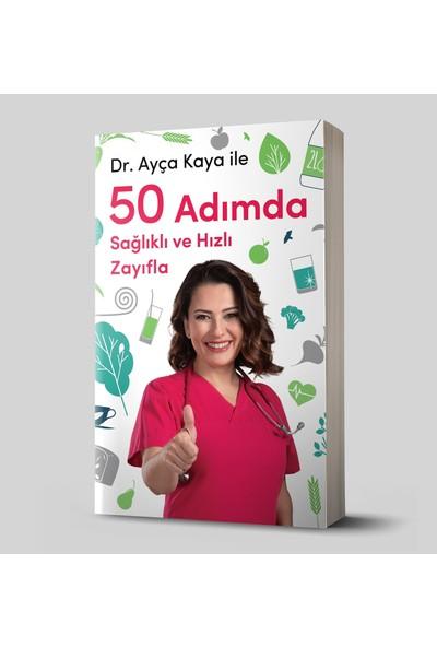 Ayça Kaya İle 50 Adımda Sağlıklı Ve Hızlı Zayıfla - Ayça Kaya