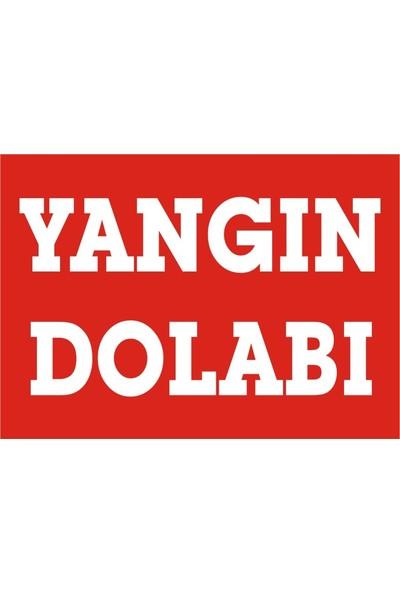 İzmir Serigrafi Yangın Dolabı Sticker Uyarı Levhası 17,5 x 25 cm