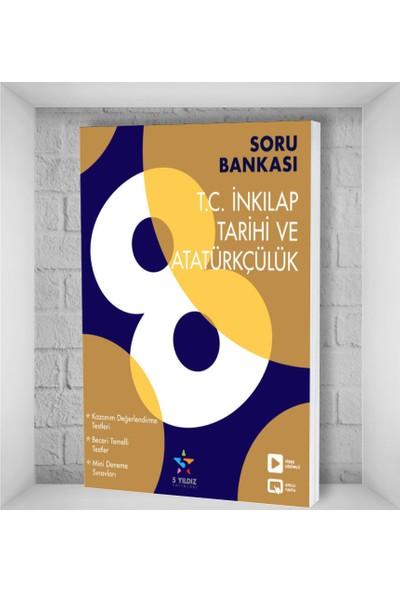 5 Yıldız Yayınları 8. Sınıf T.C. İnkılap Tarihi ve Atatürkçülük Soru Bankası