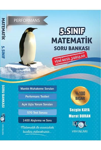 İdol Yayınları 5. Sınıf Performans Etkinlikli Matematik Soru Bankası