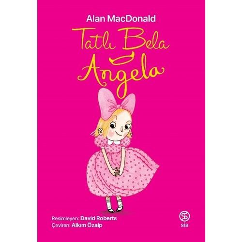 Tatlı Bela Angela - Alan Macdonald