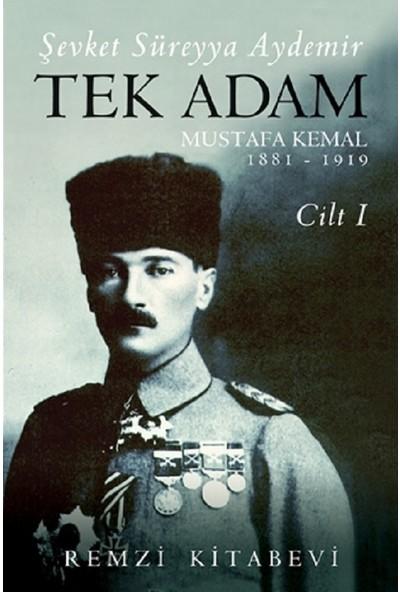 Tek Adam Cilt 1 - Şevket Süreyya Aydemir