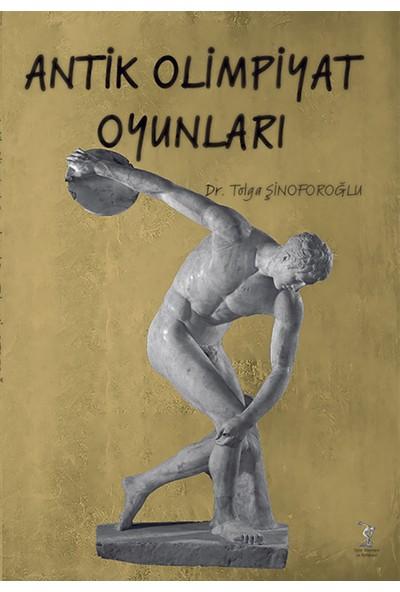 Antik Olimpiyat Oyunları - Tolga Şinoforoğlu
