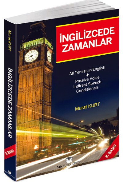 İngilizce'de Zamanlar Türkçe Açıklamalı İngilizce Gramer - Murat Kurt