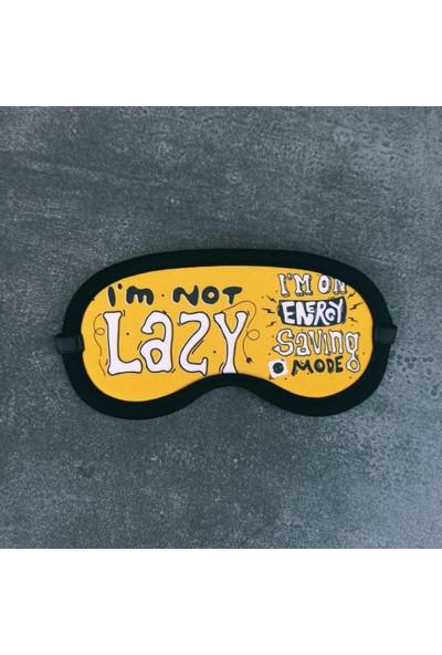 I'm Not Lazy Tasarımlı Uyku Bandı
