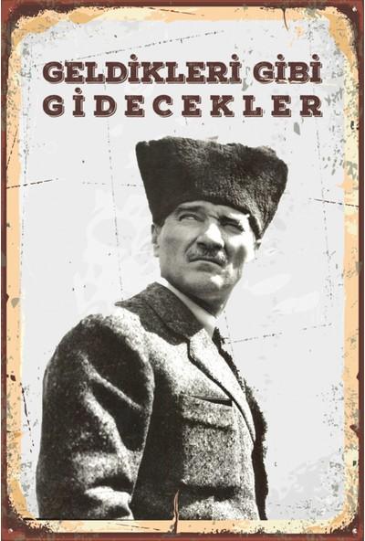 Atc Geldikleri Gibi Gidecekler Atatürk Retro Vintage Ahşap Poster