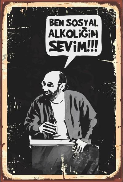Atc Ben Sosyal Alkoliğim Sevim Retro Vintage Ahşap Poster