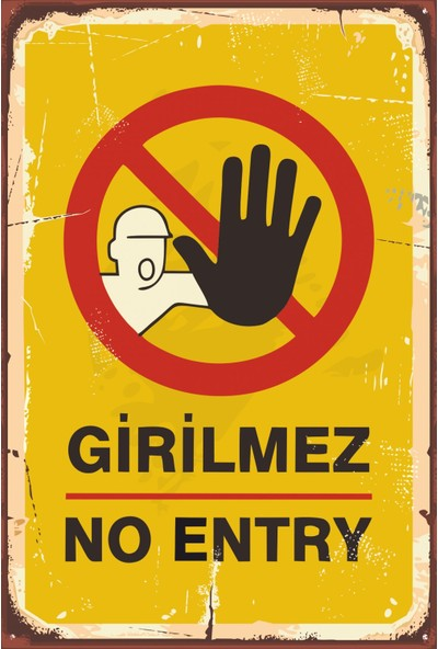 Atc Girilmez No Entry Retro Vintage Ahşap Poster