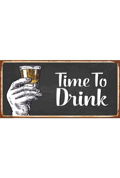 Atc Time To Drink Içki Zamanı Retro Vintage Ahşap Poster