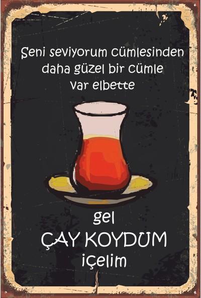 Atc Gel Çay Koydum Içelim Retro Vintage Ahşap Poster