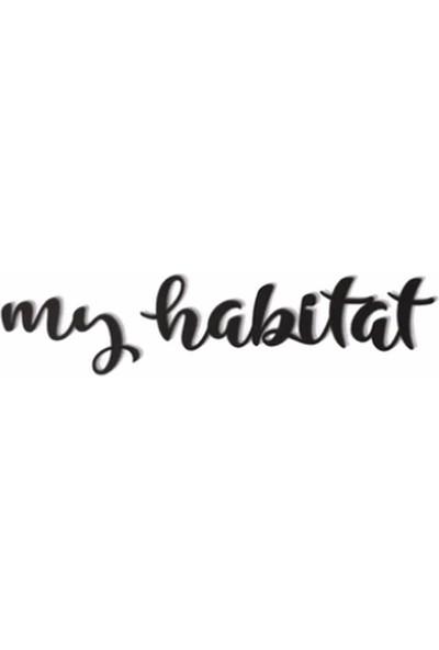 Oteberry My Habitat Duvar Yazısı