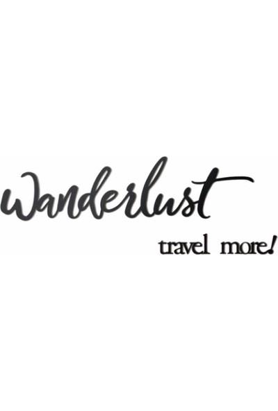 Oteberry Wanderlust Travel More Duvar Yazısı