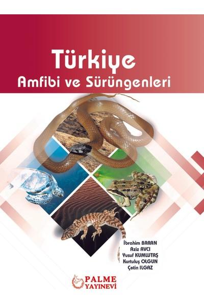 Türkiye Amfibi Ve Sürüngenleri - İbrahim Baran - Aziz Avcı