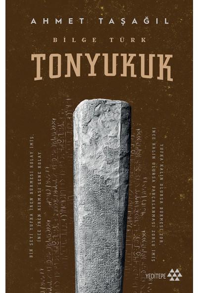 Tonyukuk - Ahmet Taşağıl