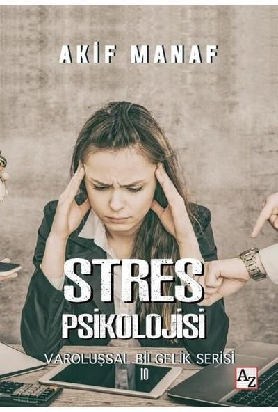 Stres Psikolojisi - Akif Manaf