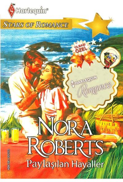 Paylaşılan Hayaller - Nora Roberts