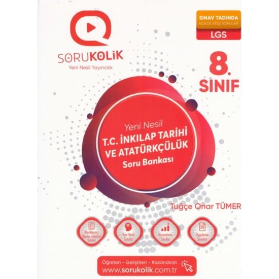Sorukolik 8. Sınıf Lgs T.C. İnkılap Tarihi ve Atatürkçülük Soru Bankası