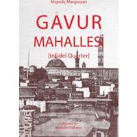 Gavur Mahallesi (Infidel Quarter)