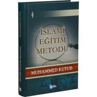 İslami Eğitim Metodu(Ciltli)