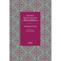 İki Cihan Devleti Arasında Hz. Muhammed S.A.S (Cilti)