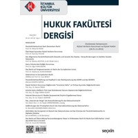 İstanbul Kültür Üniversitesi Hukuk Fakültesi Dergisi Cilt:16 – Sayı:1 Ocak 2017
