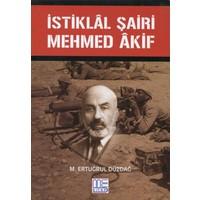 İstiklal Şairi Mehmed Akif