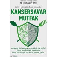 Kansersavar Mutfak - Elif Güveloğlu