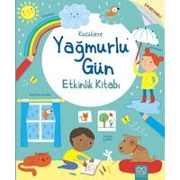 Küçüklere Yağmurlu Etkinlik Kitabı - Rebecca Gilpin