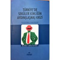 Türkiye'de Seküler Kimliğin Aydın(Laşma) Krizi