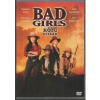 Kötü Kızlar (Bad Girls) DVD