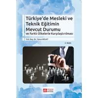 Türkiye'De Mesleki Ve Teknik Eğitimin Mevcut Durumu