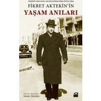 Fikret Aktekin'İn Yaşam Anıları