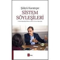 Sistem Söyleşileri : Cumhurbaşkanlığı Hükümet Sistemi Üzerine Röportajlar