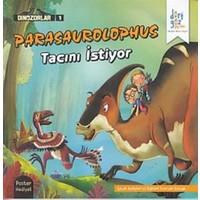 Dinozorlar 1 : Parasaurolophus Tacıımı İstiyor (Poster Hediyeli)