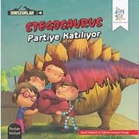Dinozorlar 4 - Stegosaurus Partiye Katılıyor (Poster Hediyeli)