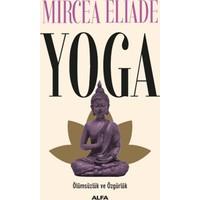 Yoga:Ölümsüzlük Ve Özgürlük