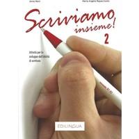 Scriviamo İnsieme! 2 (B1-B2)