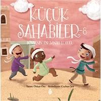 Küçük Sahabiler 8: Dünyanın En Şanslı Çocuğu - Özkan Öze