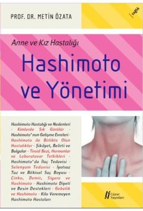 Hashimoto Ve Yönetimi