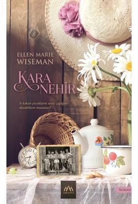 Kara Nehir - Ellen Marie Wiseman