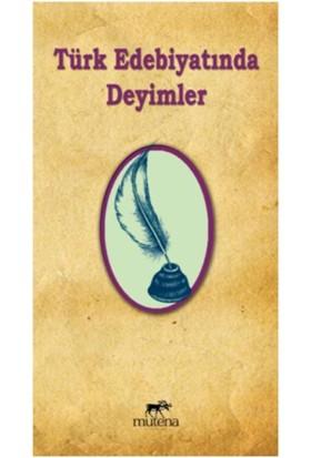 Türk Edebiyatında Deyimler