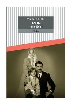 Uzun Hikaye Mustafa Kutlu Dergah Yay