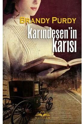 Karındeşen'İn Karısı - Brandy Purdy