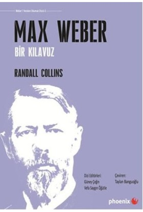 Max Weber Bir Kılavuz