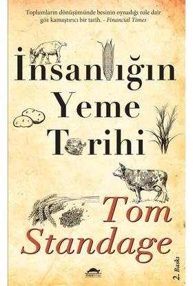 İnsanlığın Yeme Tarihi-Tom Standage