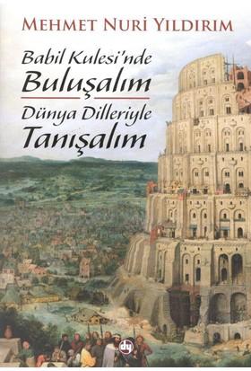 Babil Kulesinde Buluşalım - Mehmet Nuri Yıldırım
